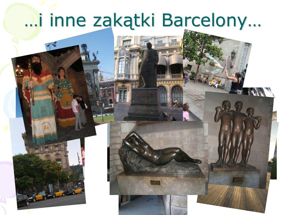 …i inne zakątki Barcelony…