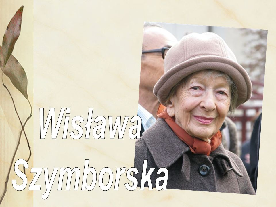 Kim ona jest !.To polska poetka Wisława Szymborska (ur.
