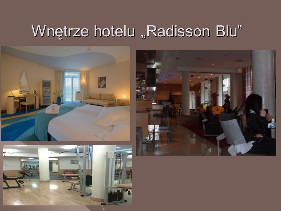 Wnętrze hotelu Radisson Blu
