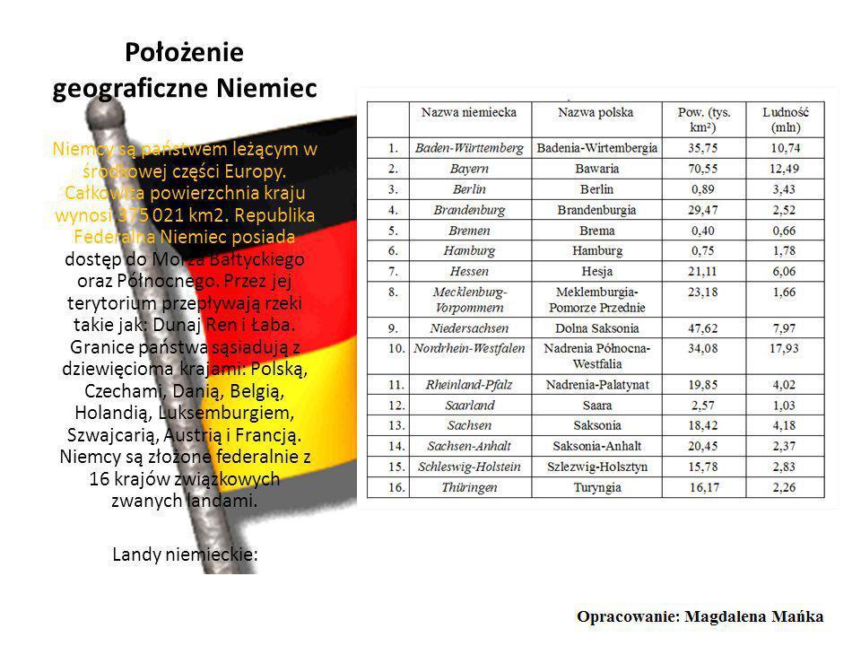 Położenie geograficzne Niemiec Niemcy są państwem leżącym w środkowej części Europy.