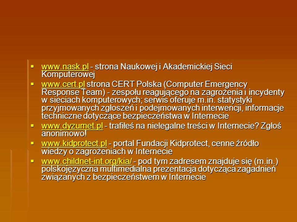www.nask.pl - strona Naukowej i Akademickiej Sieci Komputerowej www.nask.pl - strona Naukowej i Akademickiej Sieci Komputerowej www.nask.pl www.cert.p
