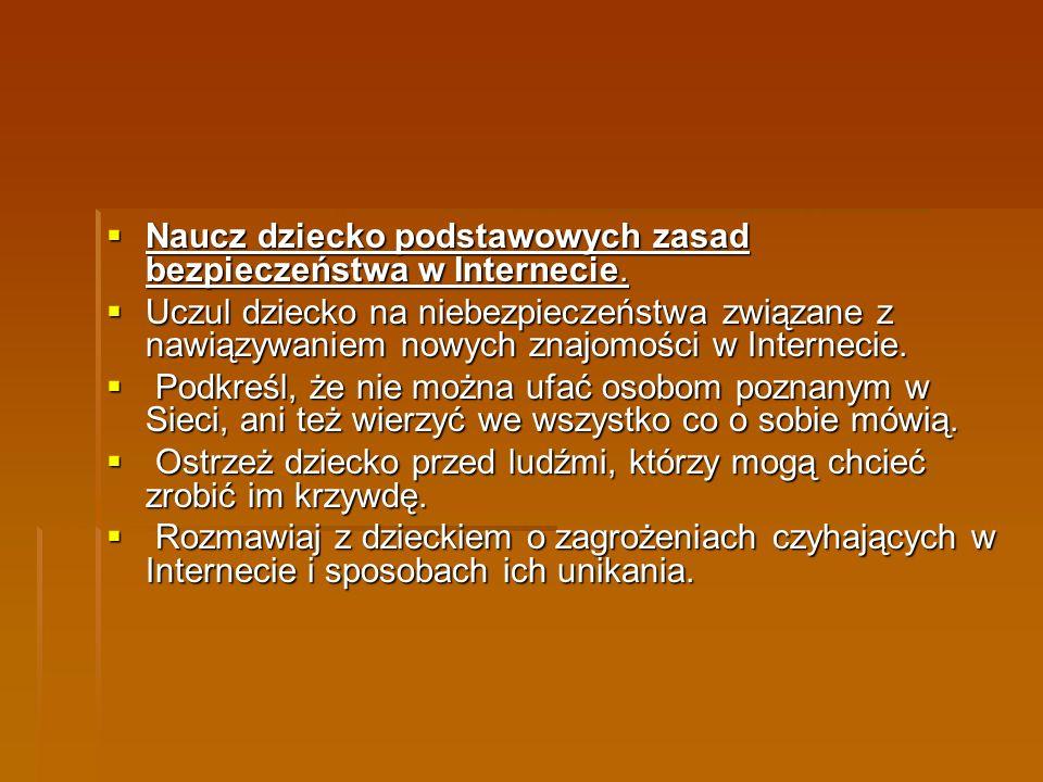 Opracowano korzystając z materiałów umieszczonych na stronach;www.sieciaki.pl oraz helpline.org.pl Opracowano korzystając z materiałów umieszczonych na stronach;www.sieciaki.pl oraz helpline.org.pl