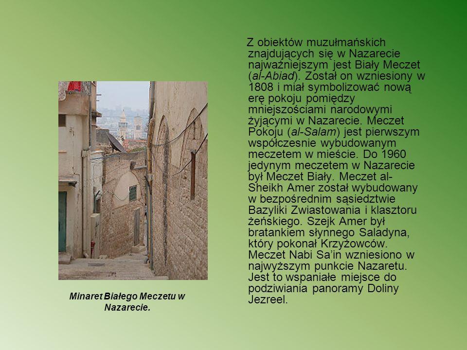 Minaret Białego Meczetu w Nazarecie. Z obiektów muzułmańskich znajdujących się w Nazarecie najważniejszym jest Biały Meczet (al-Abiad). Został on wzni