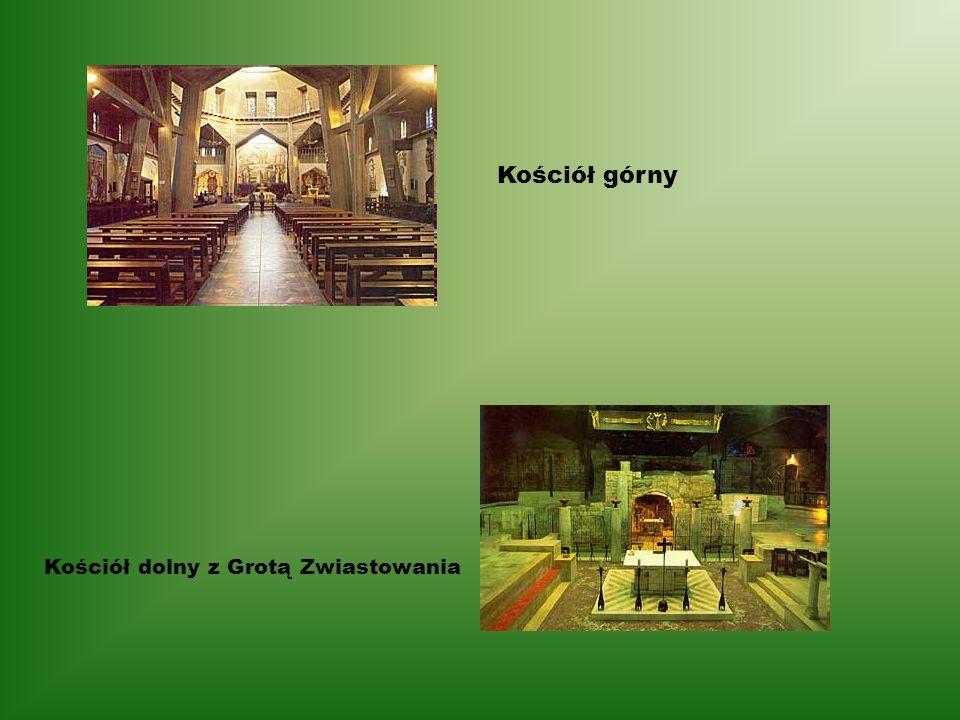 Kościół dolny z Grotą Zwiastowania Kościół górny