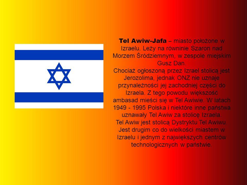 Tel Awiw-Jafa – miasto położone w Izraelu. Leży na równinie Szaron nad Morzem Śródziemnym, w zespole miejskim Gusz Dan. Chociaż ogłoszoną przez Izrael
