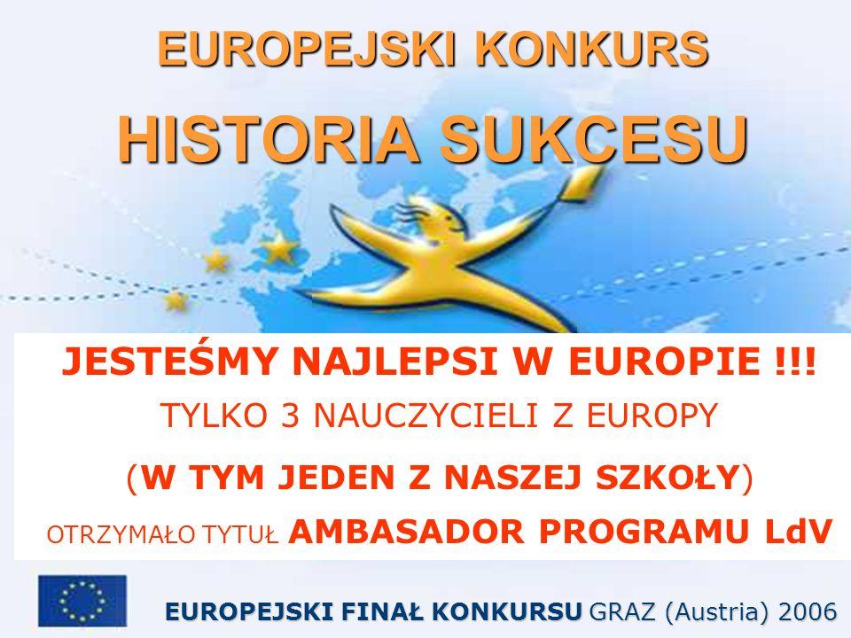 EUROPEJSKI KONKURS HISTORIA SUKCESU JESTEŚMY NAJLEPSI W EUROPIE !!.