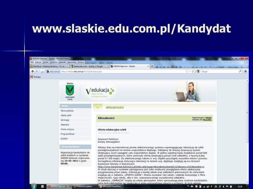 www.slaskie.edu.com.pl/Kandydat