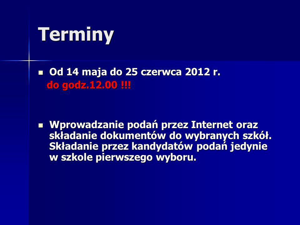 Terminy Od 14 maja do 25 czerwca 2012 r. Od 14 maja do 25 czerwca 2012 r.