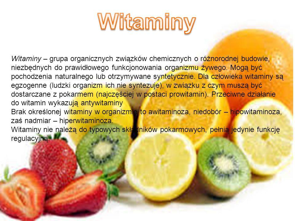 Witaminy – grupa organicznych związków chemicznych o różnorodnej budowie, niezbędnych do prawidłowego funkcjonowania organizmu żywego. Mogą być pochod