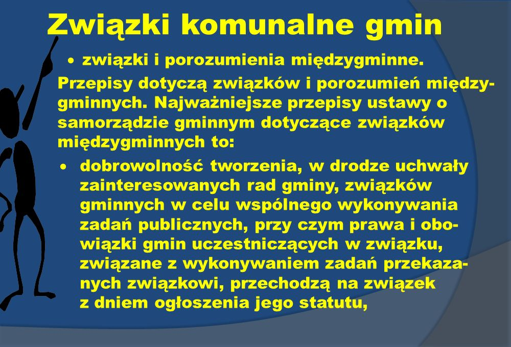 Związki komunalne gmin związki i porozumienia międzygminne. Przepisy dotyczą związków i porozumień między- gminnych. Najważniejsze przepisy ustawy o s