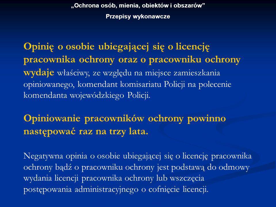 Ochrona osób, mienia, obiektów i obszarów Przepisy wykonawcze Wzór nr 1.