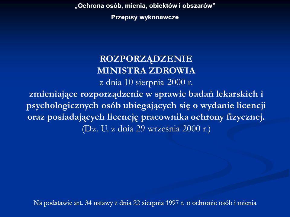 Ochrona osób, mienia, obiektów i obszarów Przepisy wykonawcze § 1.
