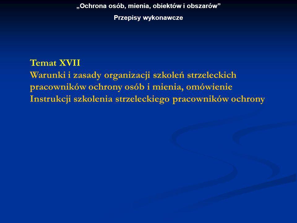 Ochrona osób, mienia, obiektów i obszarów Przepisy wykonawcze Temat XVIII Zasady udzielania pomocy przedlekarskiej