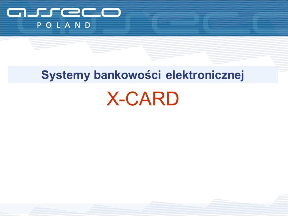 Systemy bankowości elektronicznej X-CARD