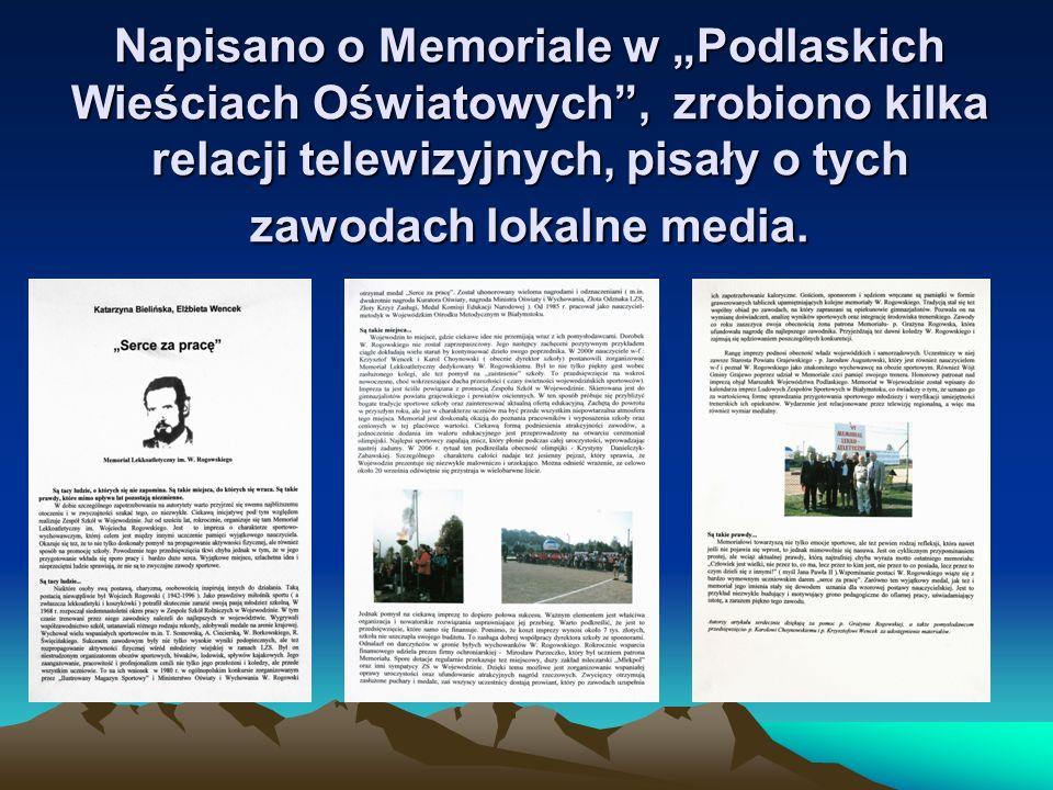 DYREKTORZY w WOJEWODZINIE i MEMORIAŁY I MEMORIAŁ - PANI HALINA MAŚLIŃSKA II MEMORIAŁ - PAN ANDRZEJ JASIŃSKI III – IX MEMORIAŁ – PAN KAROL CHOYNOWSKI X