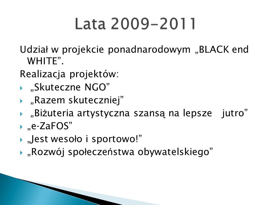 Udzia ł w projekcie ponadnarodowym BLACK end WHITE.