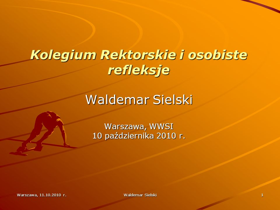 Warszawa, 11.10.2010 r.Waldemar Sielski2 Absolwent Liceum im.