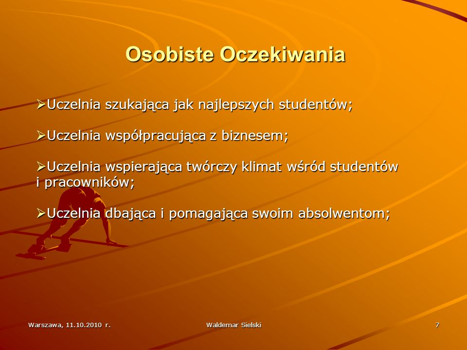 Warszawa, 11.10.2010 r.Waldemar Sielski8 ??? ???waldek@sielski.eu