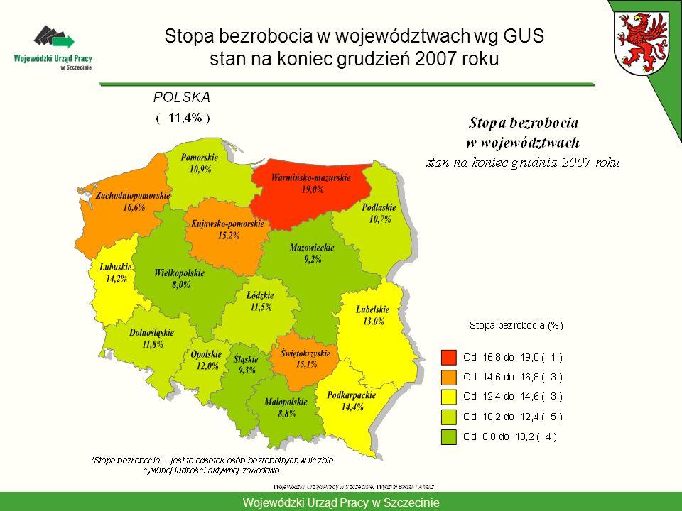 Wojewódzki Urząd Pracy w Szczecinie Stopa bezrobocia w województwach wg GUS stan na koniec grudzień 2007 roku