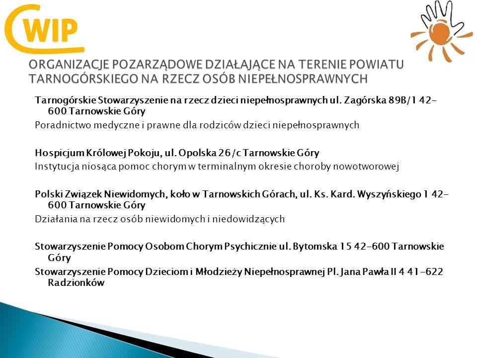 Tarnogórskie Stowarzyszenie na rzecz dzieci niepełnosprawnych ul.