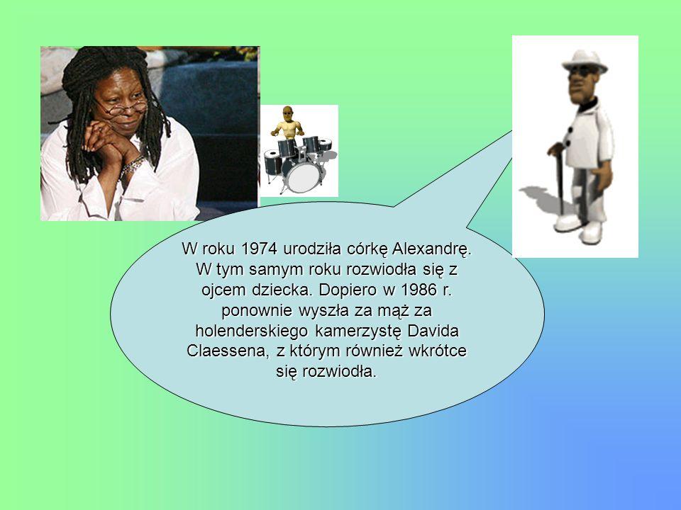 W roku 1974 urodziła córkę Alexandrę. W tym samym roku rozwiodła się z ojcem dziecka. Dopiero w 1986 r. ponownie wyszła za mąż za holenderskiego kamer