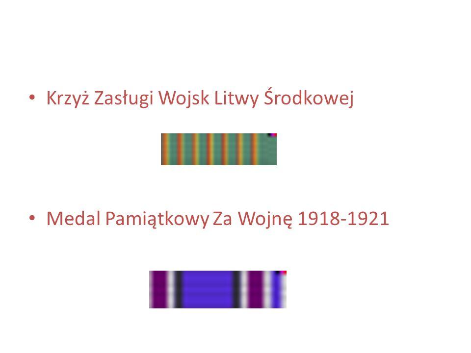 Krzyż Zasługi Wojsk Litwy Środkowej Medal Pamiątkowy Za Wojnę 1918-1921