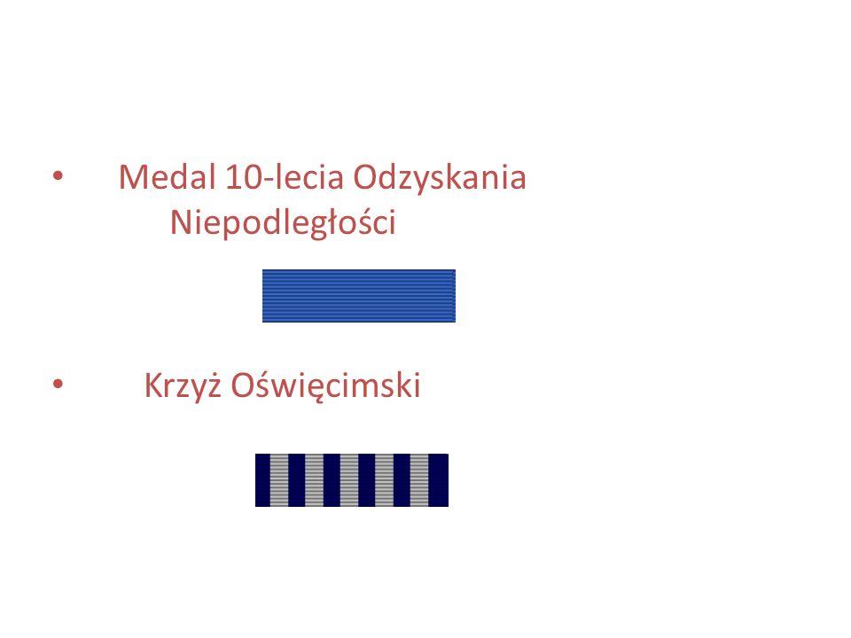 Medal 10-lecia Odzyskania Niepodległości Krzyż Oświęcimski