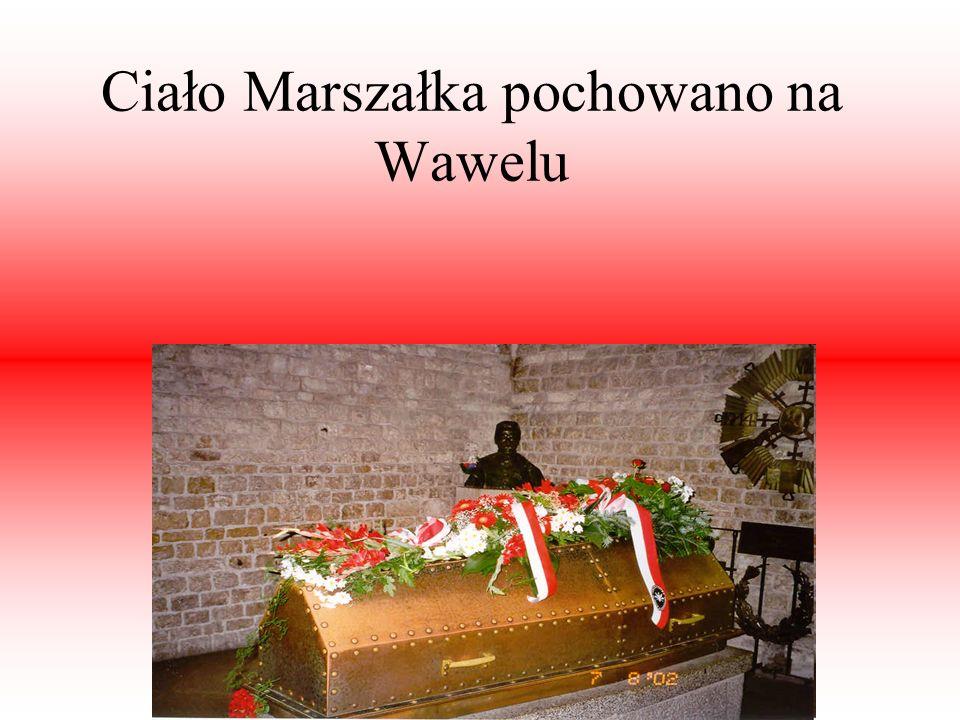 Ciało Marszałka pochowano na Wawelu