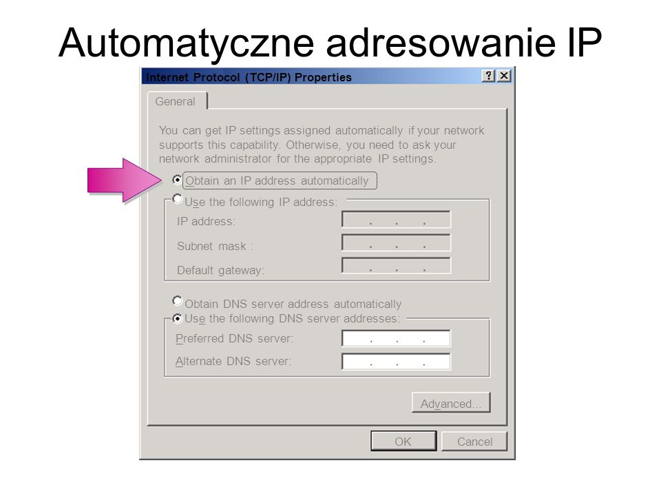 Automatyczne adresowanie IP Internet Protocol (TCP/IP) Properties General You can get IP settings assigned automatically if your network supports this capability.