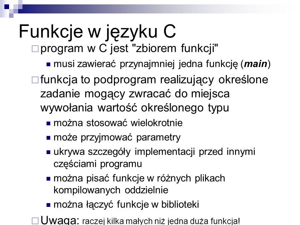 Funkcje w języku C program w C jest