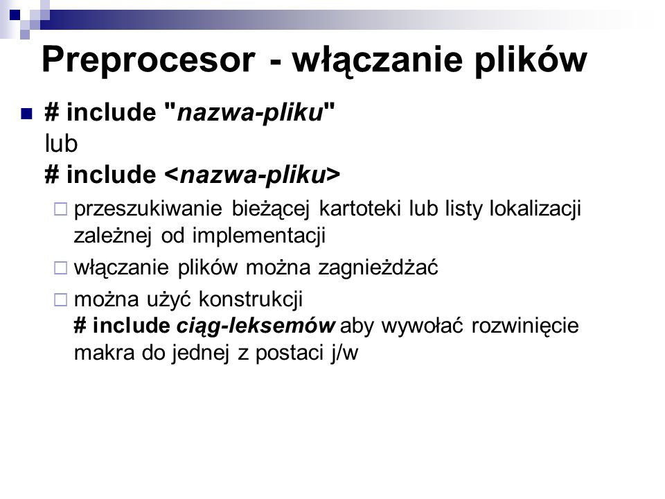 Preprocesor - włączanie plików # include
