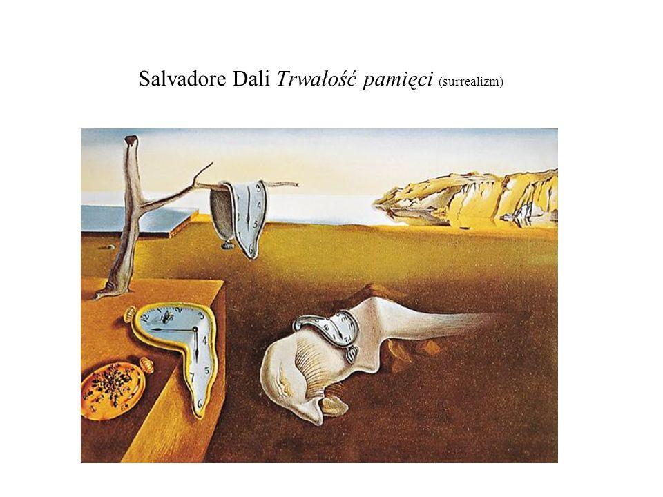 Salvadore Dali Trwałość pamięci (surrealizm)