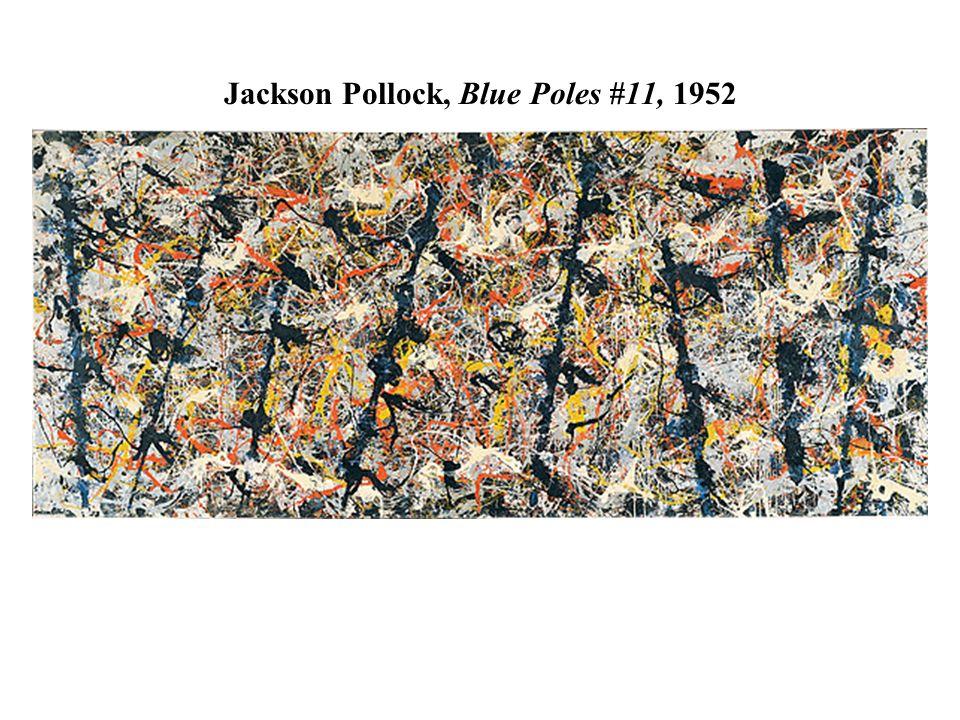 Jackson Pollock, Blue Poles #11, 1952