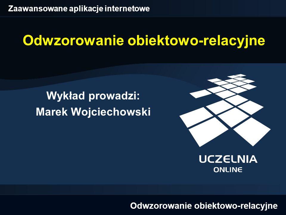 Zaawansowane aplikacje internetowe Odwzorowanie obiektowo-relacyjne (12) Stany obiektu w Hibernate Ulotny (ang.
