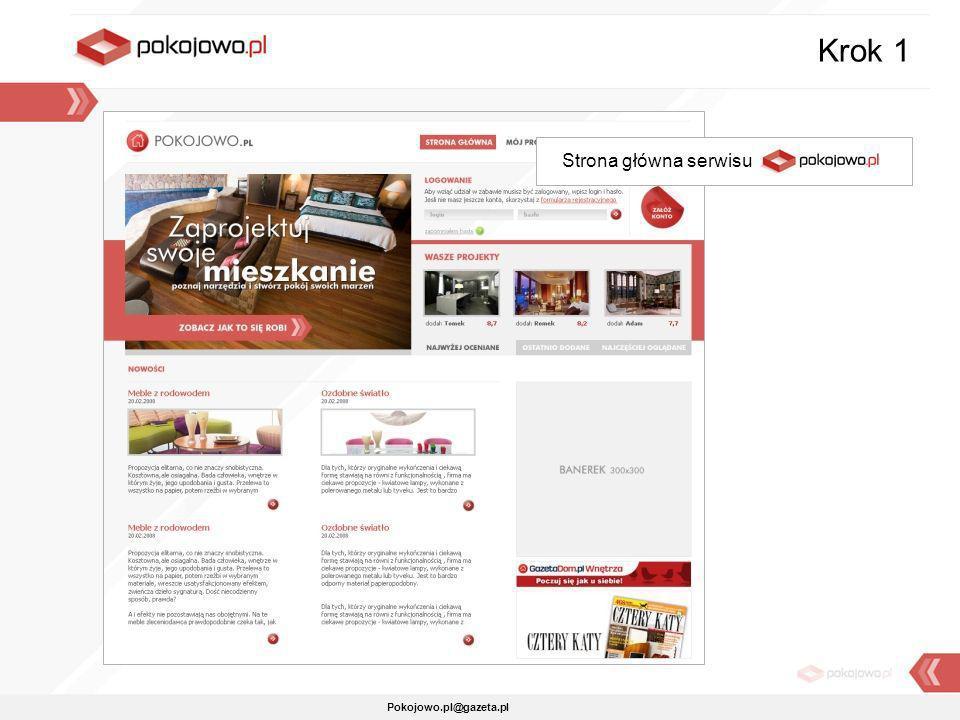 Pokojowo.pl@gazeta.pl Strona główna serwisu Pokojowo.pl Krok 1