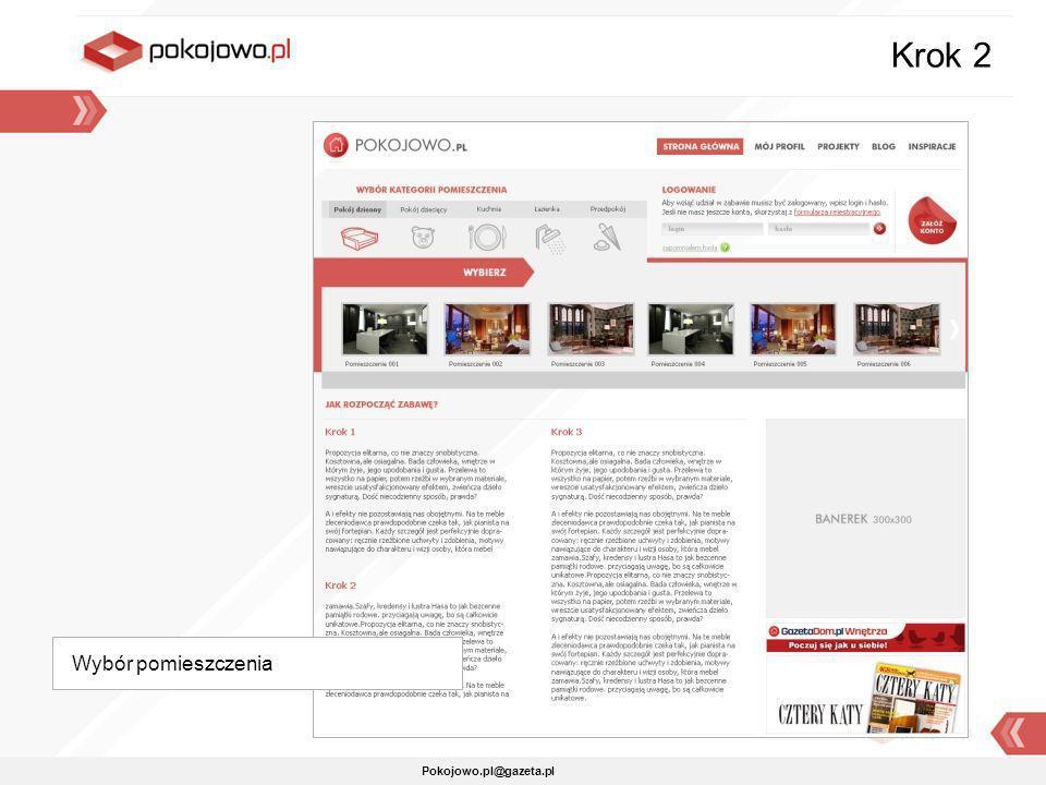 Pokojowo.pl@gazeta.pl Wybór pomieszczenia Krok 2