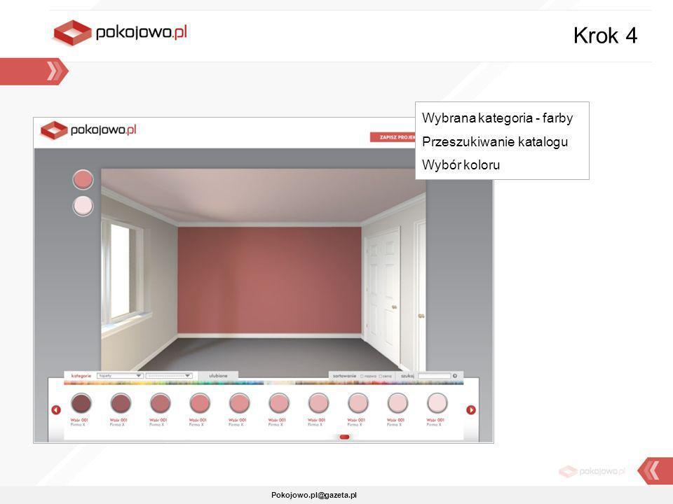 Pokojowo.pl@gazeta.pl Krok 4 Wybrana kategoria - farby Przeszukiwanie katalogu Wybór koloru