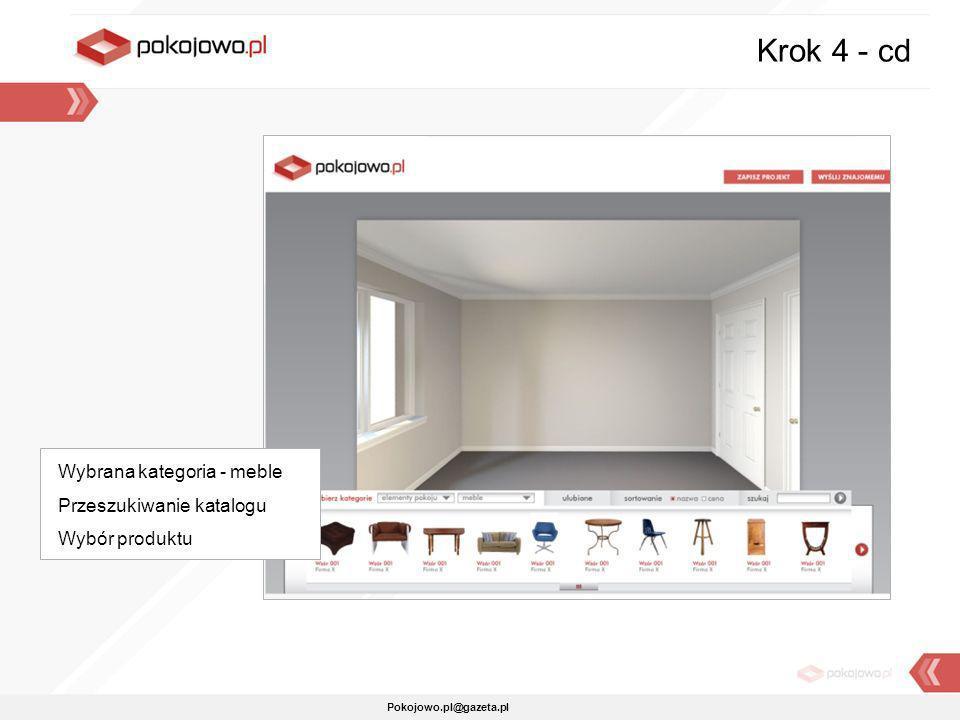 Pokojowo.pl@gazeta.pl Krok 4 - cd Wybrana kategoria - meble Przeszukiwanie katalogu Wybór produktu