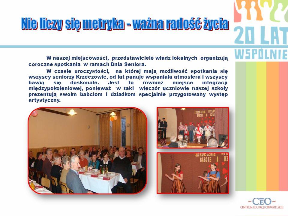 W naszej miejscowości, przedstawiciele władz lokalnych organizują coroczne spotkania w ramach Dnia Seniora. W czasie uroczystości, na której mają możl
