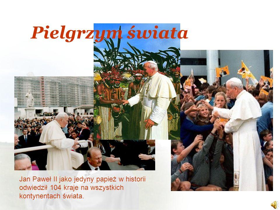 Jan Paweł II jako jedyny papież w historii odwiedził 104 kraje na wszystkich kontynentach świata. Pielgrzym świata