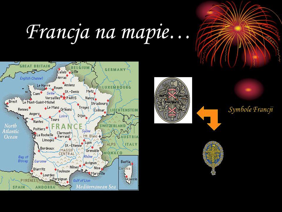 Francja na mapie… Symbole Francji