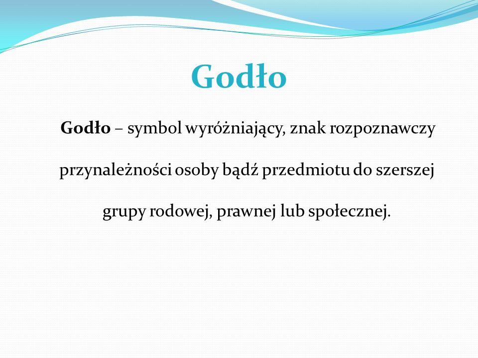 Godło Godło – symbol wyróżniający, znak rozpoznawczy przynależności osoby bądź przedmiotu do szerszej grupy rodowej, prawnej lub społecznej.