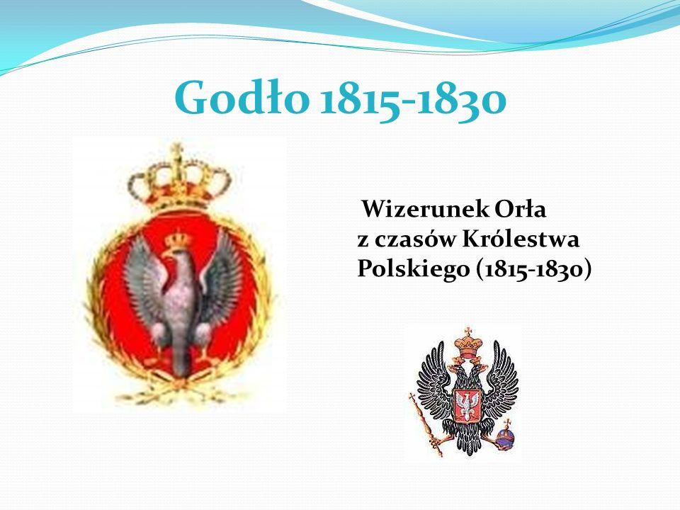 Godło 1815-1830 Wizerunek Orła z czasów Królestwa Polskiego (1815-1830)