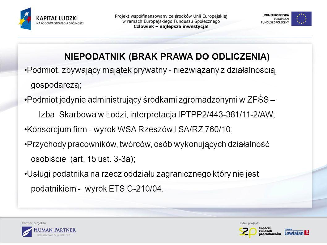 CZYNNOŚĆ NIE PODLEGAJĄCA VAT /1/ 1 Zbycie przedsiębiorstwa (art.