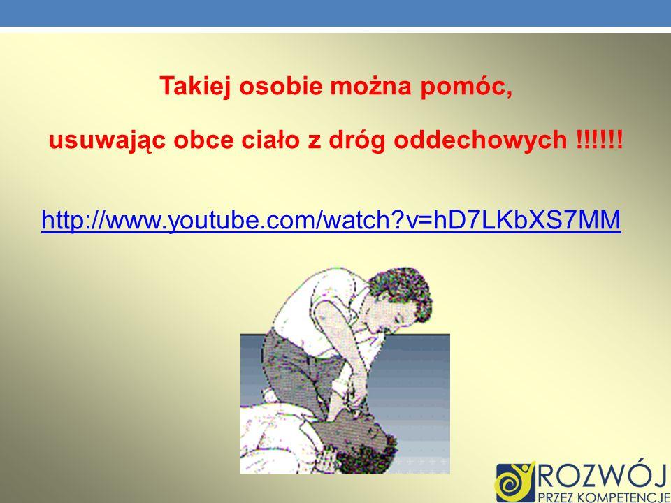 Takiej osobie można pomóc, usuwając obce ciało z dróg oddechowych !!!!!! http://www.youtube.com/watch?v=hD7LKbXS7MM