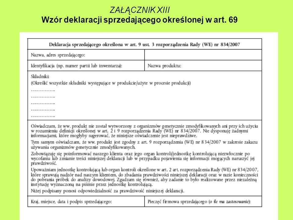 ZAŁĄCZNIK XIII Wzór deklaracji sprzedającego określonej w art. 69