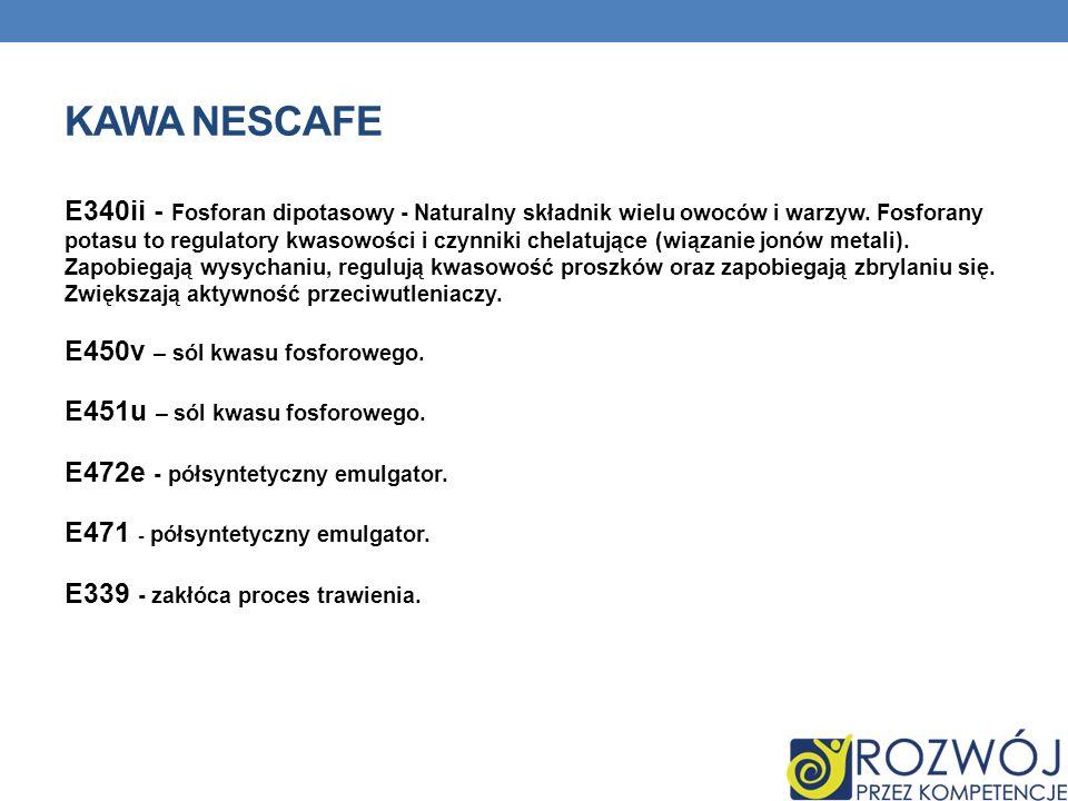 KAWA NESCAFE E340ii - Fosforan dipotasowy - Naturalny składnik wielu owoców i warzyw. Fosforany potasu to regulatory kwasowości i czynniki chelatujące