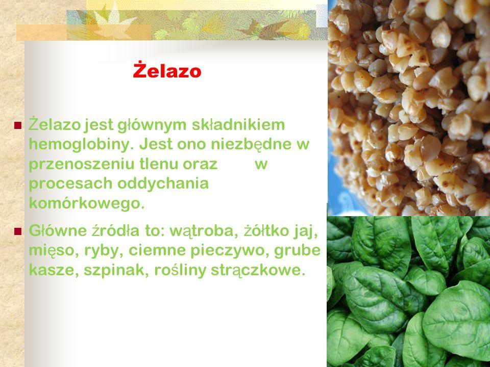 Żelazo Ż elazo jest g ł ównym sk ł adnikiem hemoglobiny. Jest ono niezb ę dne w przenoszeniu tlenu oraz w procesach oddychania komórkowego. G ł ówne ź