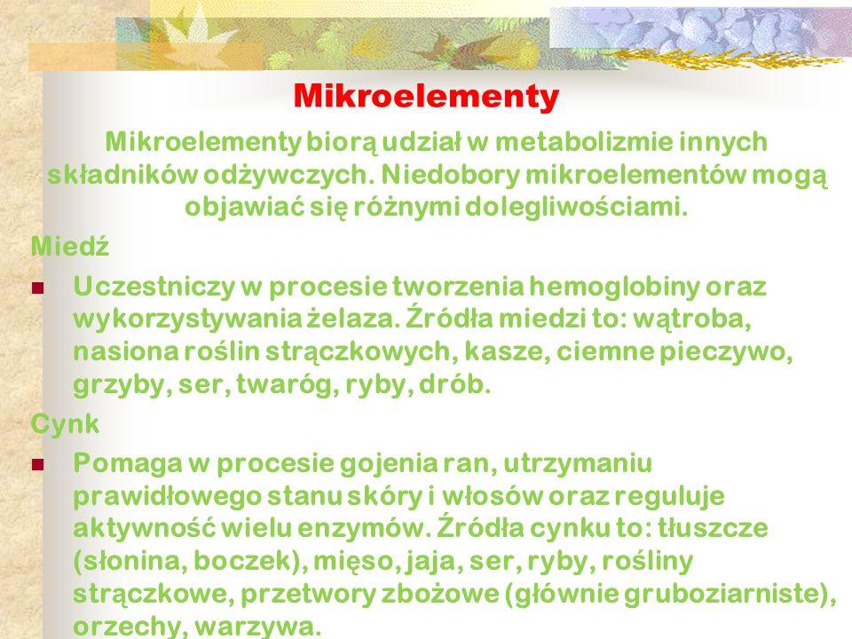 Mikroelementy Mikroelementy bior ą udzia ł w metabolizmie innych sk ł adników od ż ywczych. Niedobory mikroelementów mog ą objawia ć si ę ró ż nymi do