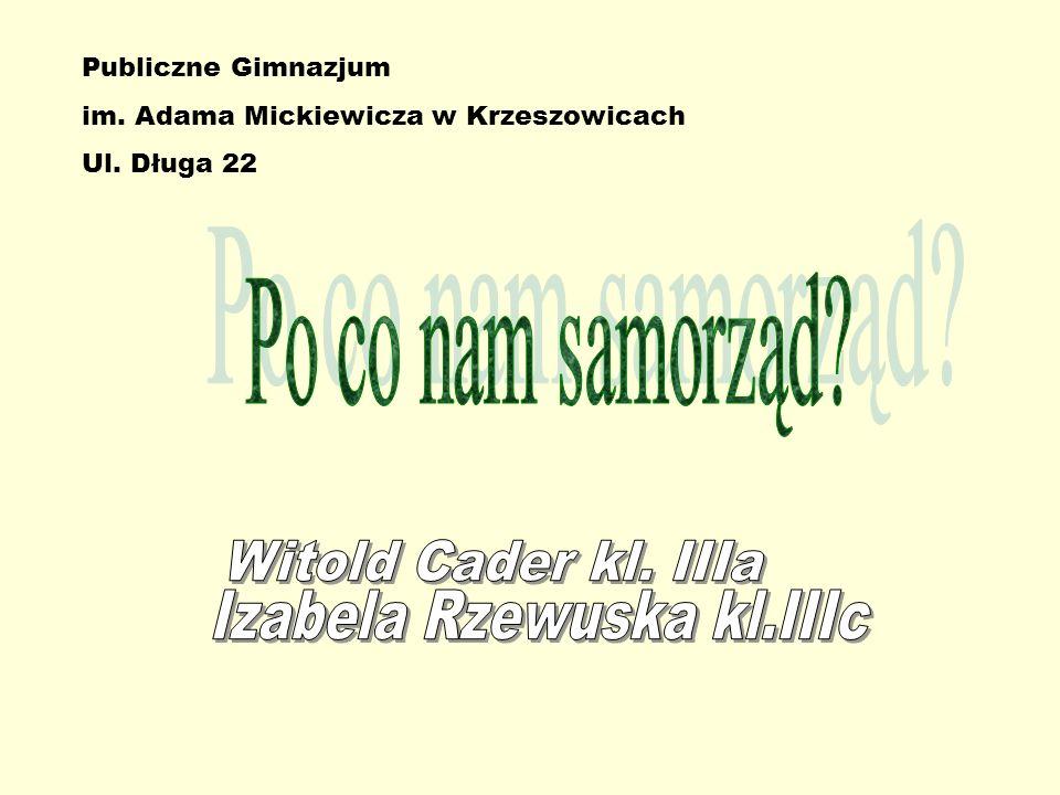 Publiczne Gimnazjum im. Adama Mickiewicza w Krzeszowicach Ul. Długa 22